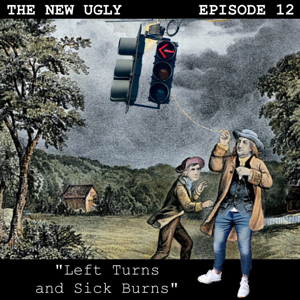 Episode 12: Left Turns and Sick Burns