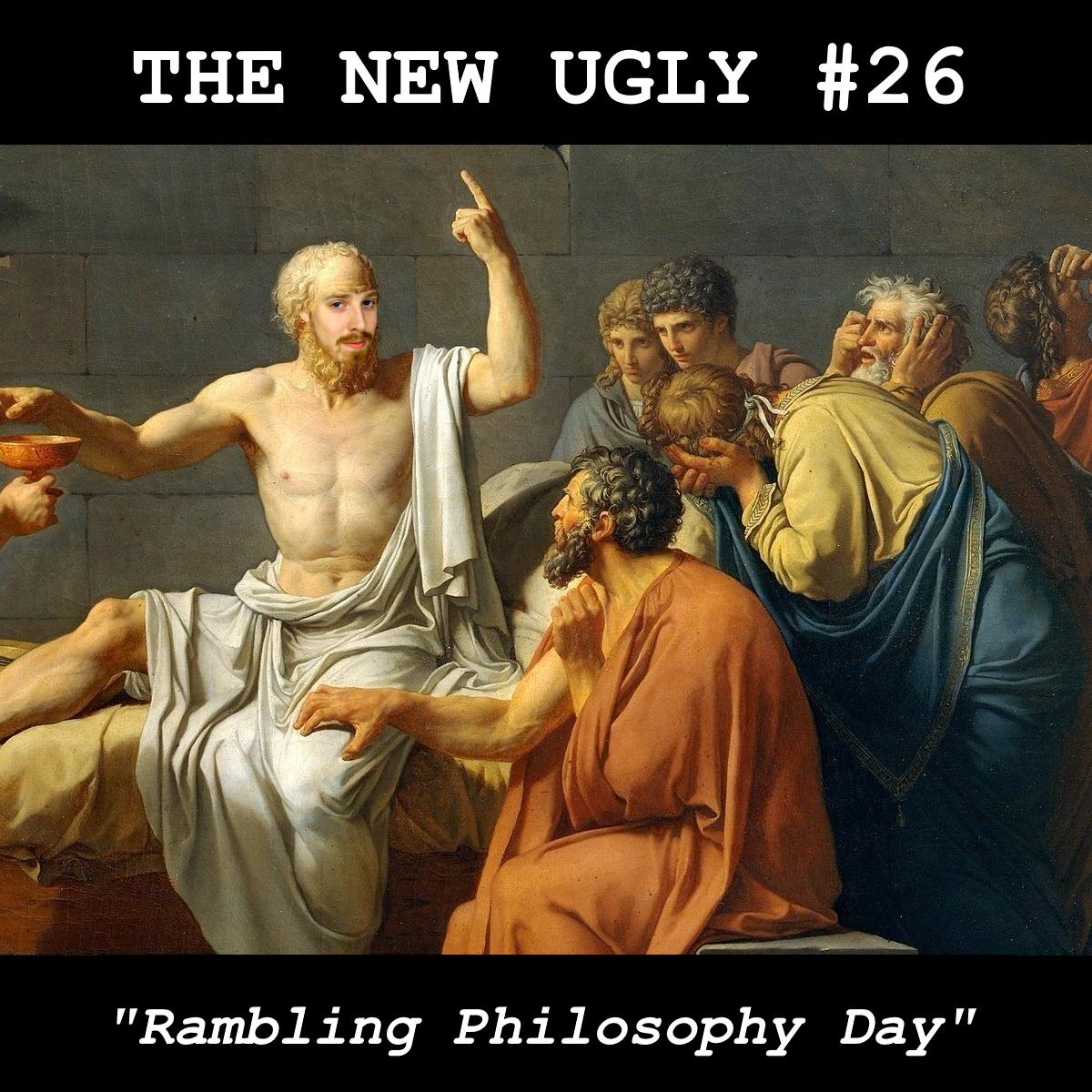 Episode 26: Rambling Philosophy Day