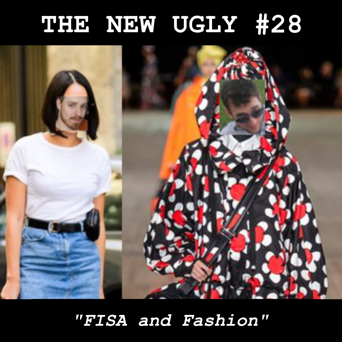 Episode 28: FISA and Fashion