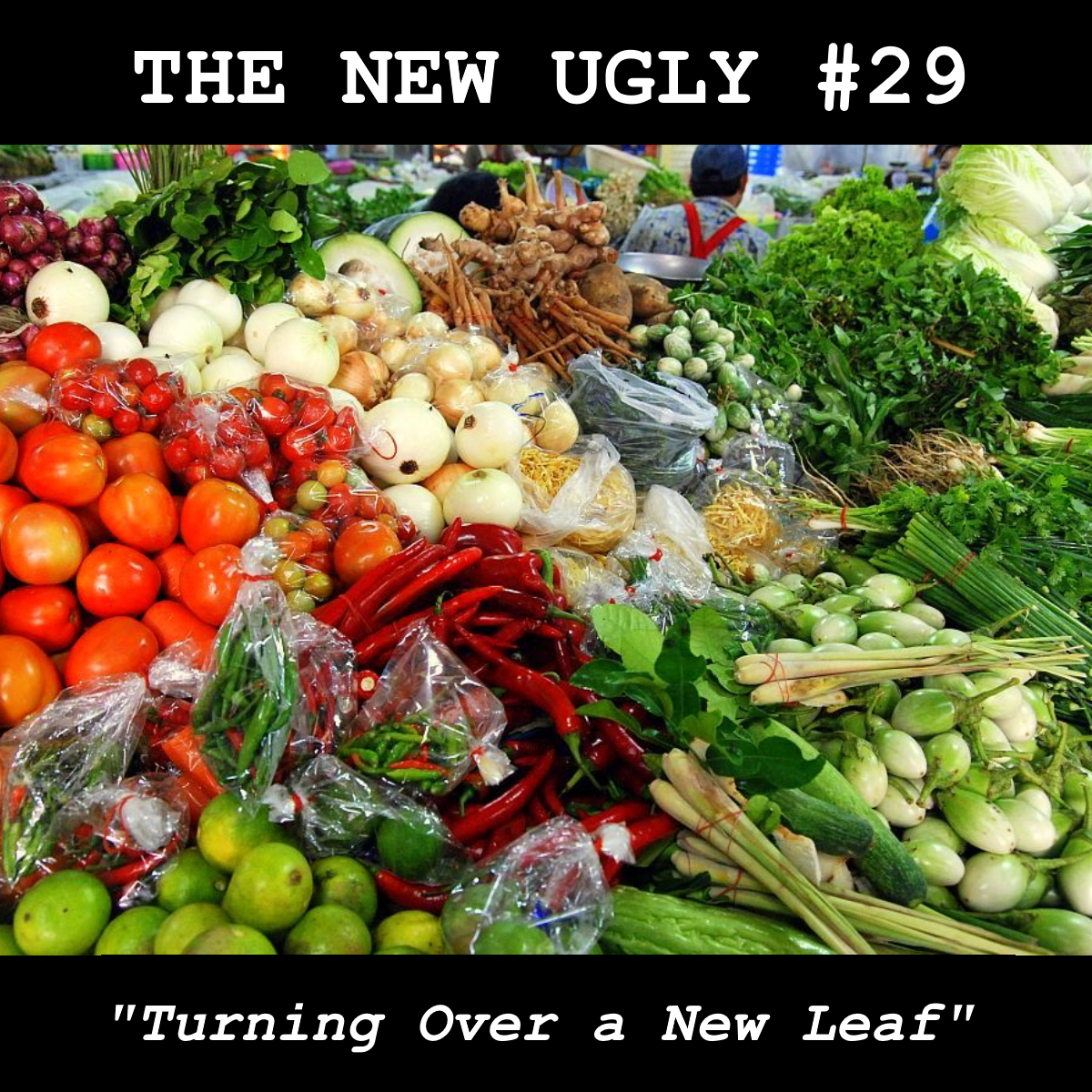 Episode 29: Turning Over a New Leaf