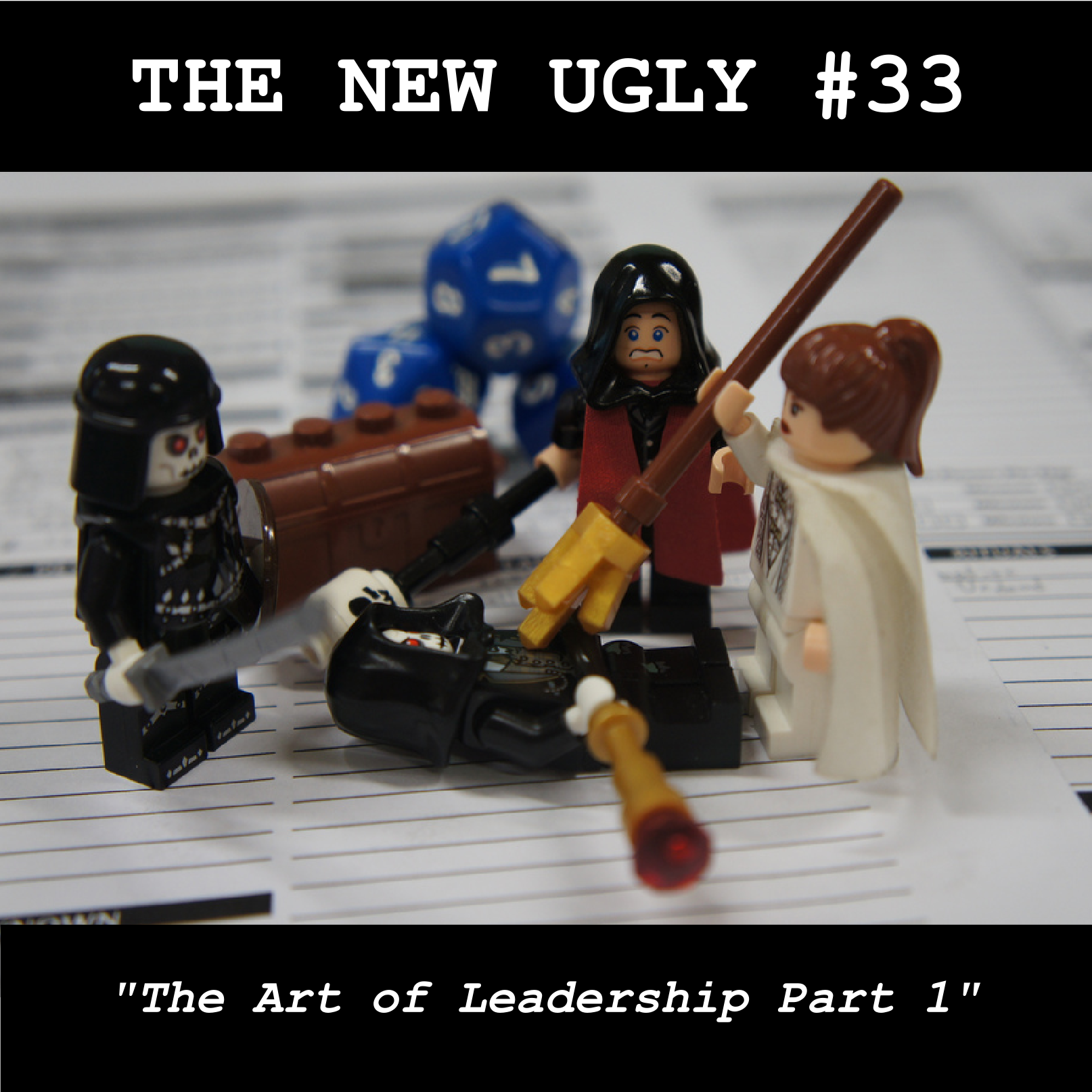 Episode 33: The Art Of Leadership Part 1
